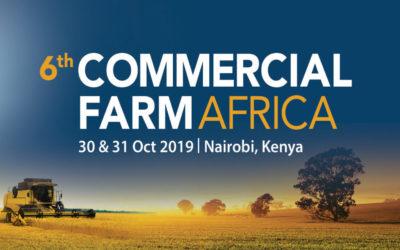 CMT's 6th Commercial Farm Africa – Nairobi, KENYA 30-31 Oct, 2019