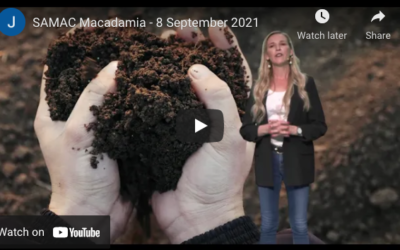 What to expect at SAMAC Macadamia Day – 8 September 2021